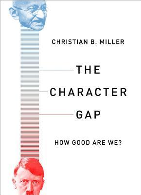 The Character Gap: How Good Are We?