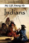 My Life Among the Indians (1892)