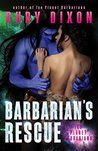 Barbarian's Rescue by Ruby Dixon