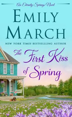 First Kiss of Spring (Emily March) – Spotlight and Excerpt