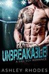 Unbreakable - A Bad Boy Romance