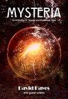 Mysteria by David Hayes