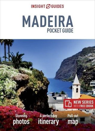 Insight Guides Pocket Madeira (Travel Guide with Free Ebook)