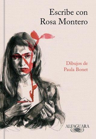 Escribe con Rosa Montero