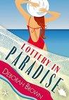 Lottery in Paradise by Deborah  Brown