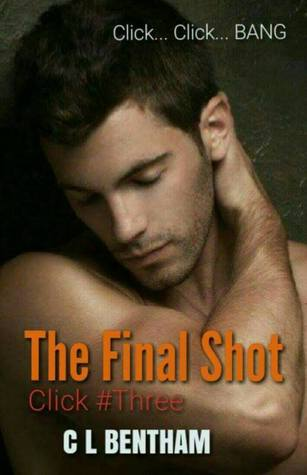 The Final Shot (Click, #3)