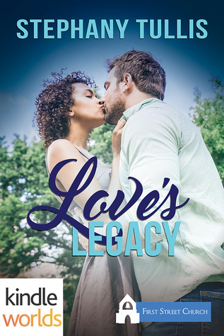 "Book Review: ""love's Legacy,"" By Stephany Tullis"