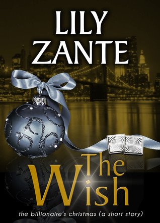 The Wish (The Billionaire's Love Story)