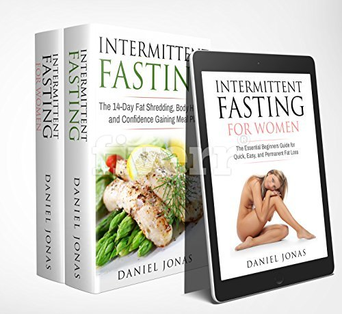 Fasting: 2 Manuscripts: Intermittent Fasting for Women, The 14-Day Intermittent Fasting Meal Plan