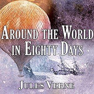 Around the World in Eighty Days (Extraordinary Voyages, #11)