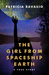 The Girl from Spaceship Earth by Patricia Ravasio