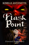Flash Point by Ronelle Antoinette