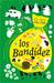 Los Bandidez by Siri Kolu