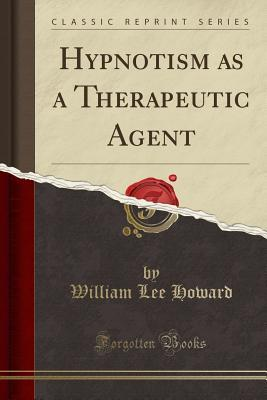 Hypnotism as a Therapeutic Agent