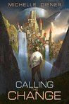 Calling The Change (Sky Raiders #2)