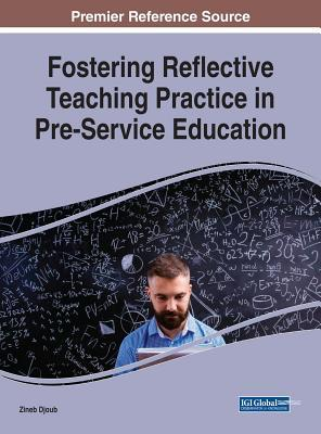Fostering Reflective Teaching Practice in Pre-Service Education
