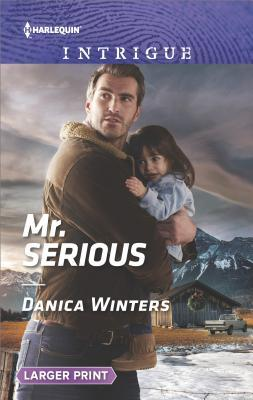 Mr. Serious by Danica Winters