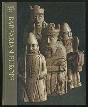 Barbarian Europe - Great Ages Of Man Series - History Of The World's Cultures