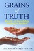 Grains of Truth: Bonds of friendships cannot be broken