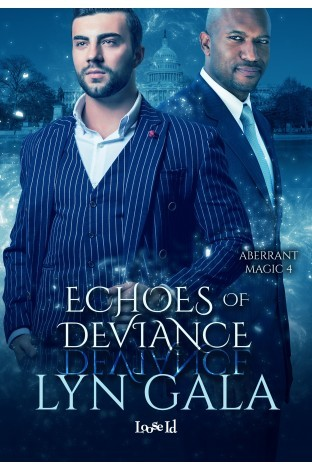 Book Review: Echoes of Deviance (Aberrant Magic #4) by Lyn Gala
