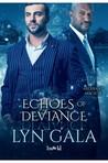 Echoes of Deviance (Aberrant Magic, #4)