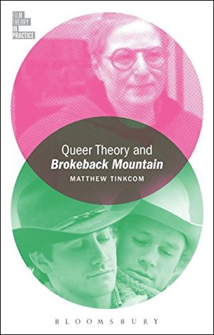 queer-theory-and-brokeback-mountain-film-theory-in-practice