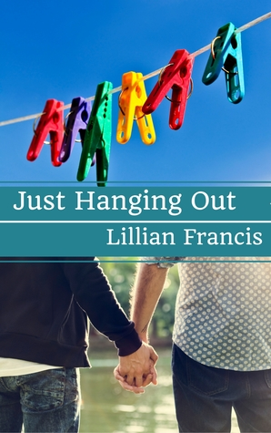 Book Review: Just Hanging Out by Lillian Francis