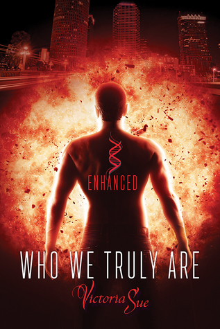 Release Day Review: Who We Truly Are (Enchanced #2) by Victoria Sue