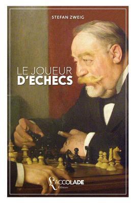 Le Joueur D'Echecs: Edition Bilingue Allemand/Francais