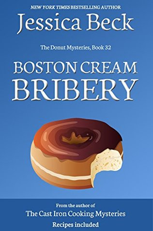 Boston Cream Bribery (Donut Shop Mystery #32)