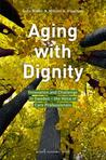 Aging with Dignity: Innovation and Challenge in Sweden - The Voice of Elder Care Professionals