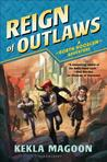 Reign of Outlaws (Robyn Hoodlum, #3)