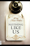 Nothing like us by Kim Nina Ocker