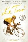 Le Tour: A Histor...