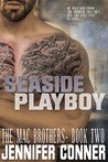 Seaside Playboy (The Mac Brothers Book 2)