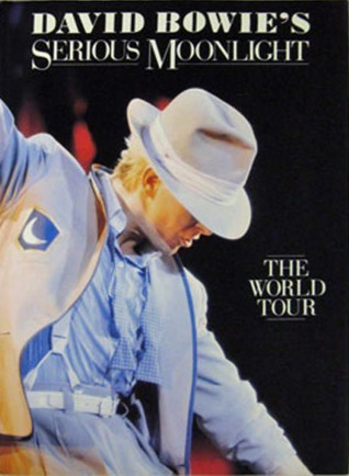 David Bowie's Serious Moonlight: The World Tour