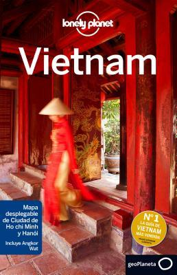 Lonely Planet Vietnam por Lonely Planet, Iain Stewart, Brett Atkinson, Anna Kaminski, Jessica  Lee, Nick Ray, Benedict Walker
