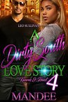 A Dirty South Love Story 4 by Mandee