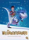 Der Weihnachtosaurus by Tom  Fletcher
