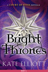 Bright Thrones (Court of Fives, #2.5)