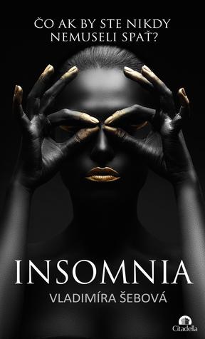 Insomnia by Vladimira Sebova