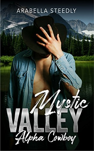 Mystic Valley: Alpha Cowboy