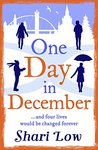 One Day in December by Shari Low