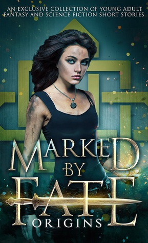 Marked by Fate by Kristin D. Van Risseghem