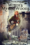 Witch's Mystic Woods (Coon Hollow Coven Tales, #4)