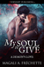 My Soul to Give by Magali A. Fréchette