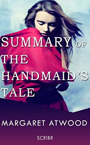 Summary: The Handmaid's Tale by Margaret Atwood (Book Club Edition)