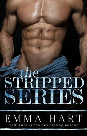 The Stripped Series (Stripped, #1-2) by Emma Hart