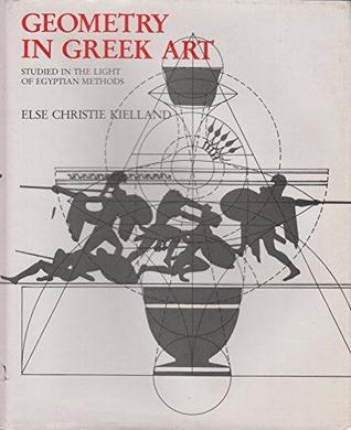 Geometry in Greek Art; Studied in the Light of Egyptian Methods