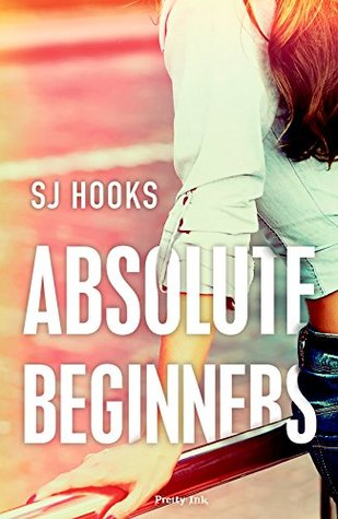 Absolute Beginners (Absolute, #1)